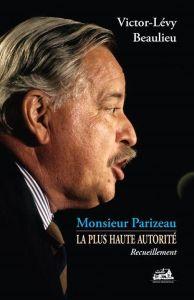 Monsieur Parizeau la plus haute autorite_VLB_a